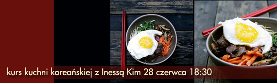 kurs gotowania kuchni koreańskiej!