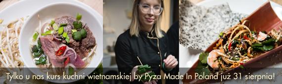 kurs gotowania kuchni wietnamskiej z Pyza Made in Poland
